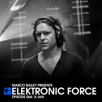 2012-03-15 - X-IAN - Elektronic Force Podcast 066.jpg