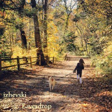 2013-03-08 - Izhevski - Eavesdrop (Promo Mix).jpg
