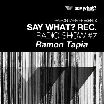 2013-08-02 - Ramon Tapia - Say What Podcast 007.jpg