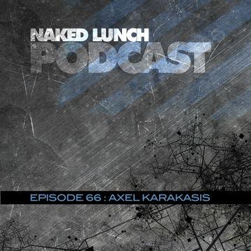 2013-09-20 - Axel Karakasis - Naked Lunch Podcast 066.jpg
