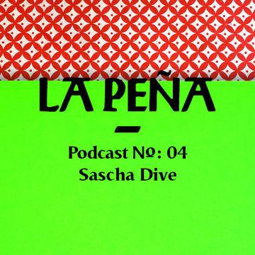 2014-03-31 - Sascha Dive - La Pena Podcast 04.jpg