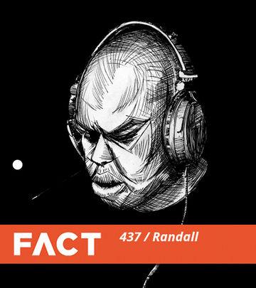 2014-04-22 - Randall - FACT Mix 437.jpg