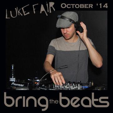 2014-10-01 - Luke Fair - bringthebeats (October Promo Mix).jpg