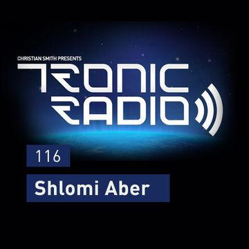 2014-10-17 - Shlomi Aber - Tronic Podcast 116.jpg