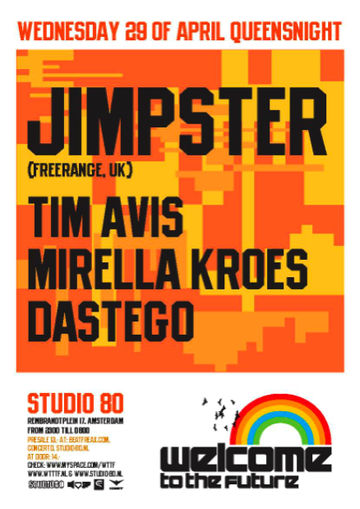2009-04-29 - Jimpster @ Welcome To The Future, Studio 80, Amsterdam.jpg