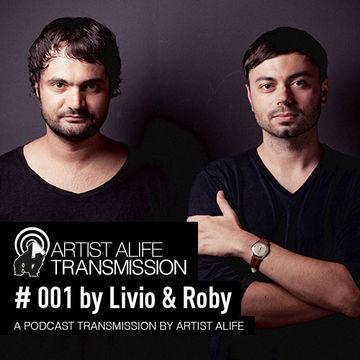 2011-12-07 - Livio & Roby - Artist Alife Transmission 001.jpg