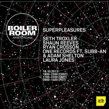 2013-10-18 - Boiler Room x Superpleasures, ADE.jpg