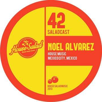 2013-11-27 - Noel Alvarez - House Salad Podcast 042.jpg