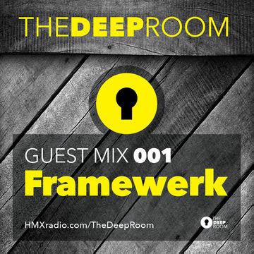 2014-04-22 - Framewerk - The Deep Room Guest Mix 001.jpg