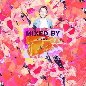 2014-06-05 - Yuksek - Mixed By.jpg