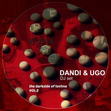 2014-06-28 - Dandi & Ugo - The Darkside Of Techno Vol. 2 (Promo Mix).jpg