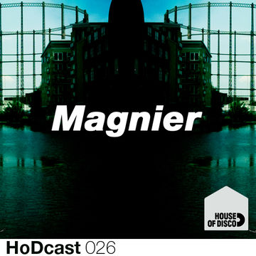 2011-12-31 - Magnier - House Of Disco Guestmix.jpg