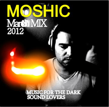 2012-03-25 - Moshic - March Promo Mix.png