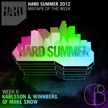 2012-07-30 - Karlsson & Winnberg Of Miike Snow - Hard Summer Mixtape 6.jpg