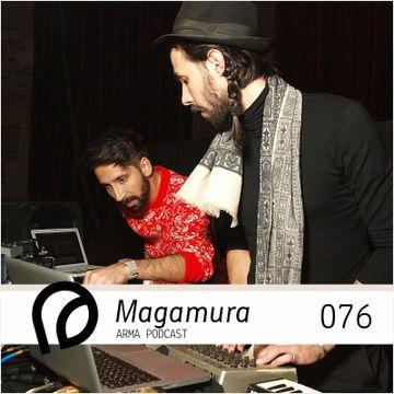 2013-03-28 - Magamura - Arma Podcast 076.jpg