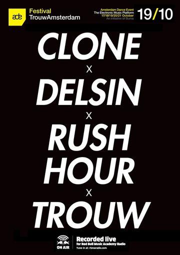2013-10-19 - Clone x Delsin x Rush Hour, Trouw.jpg