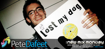 2010-07-14 - Pete Dafeet - New Mix Monday.jpg