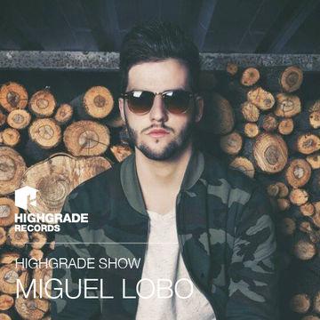 2014-03-20 - Miguel Lobo - Highgrade Show.jpg