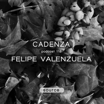 2014-05-28 - Felipe Valenzuela - Cadenza Podcast 118 - Source.jpg