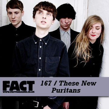 2010-07-16 - These New Puritans - FACT Mix 167.jpg
