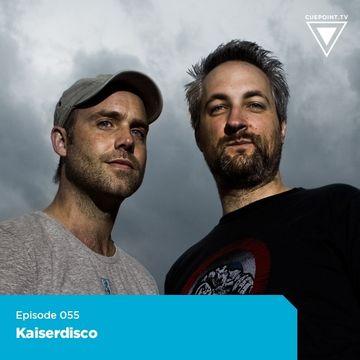 2010-11-16 - Kaiserdisco - Cuepoint Podcast 55.jpg