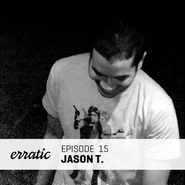 2012-01-09 - Jason T. - Erratic Podcast 15.jpg