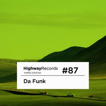 2012-10-15 - Da Funk - Highway Podcast 87.jpg