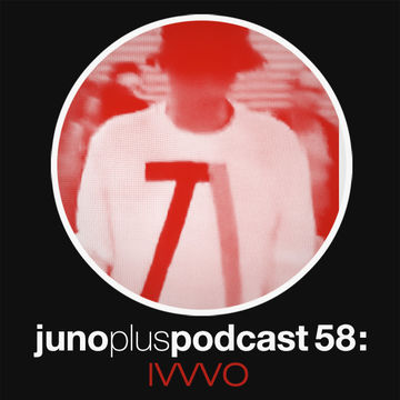 2013-04-10 - IVVVO - Juno Plus Podcast 58.jpg