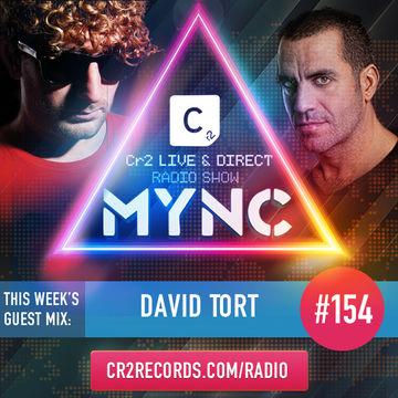 2014-03-03 - MYNC, David Tort - Cr2 Live & Direct Radio Show 154.jpg
