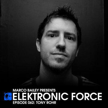 2012-02-16 - Tony Rohr - Elektronic Force Podcast 062.jpg