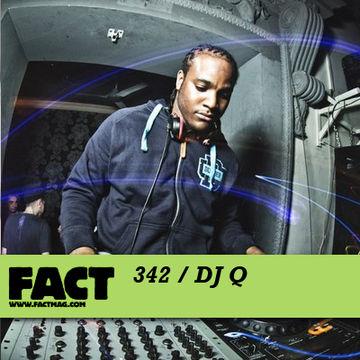 2012-08-13 - DJ Q - FACT Mix 342.jpg
