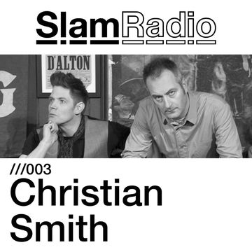 2012-10-18 - Christian Smith - Slam Radio 003.jpg