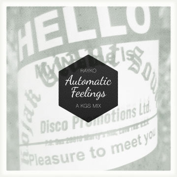 2012-10-25 - Rayko - Automatic Feelings (A KGS Mix).jpg