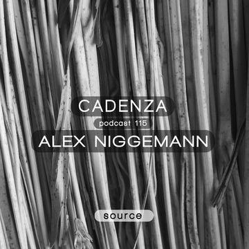 2014-05-07 - Alex Niggemann - Cadenza Podcast 115 - Source.jpg
