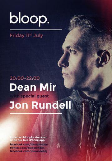 2014-07-11 - Dean Mir, Jon Rundell - Dean Mir Show, BloopLondon.jpg