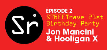 2010-10-25 - Jon Mancini & Hooligan X - The STREETrave 21st Birthday Party (Colours Radio Podcast 2).jpg