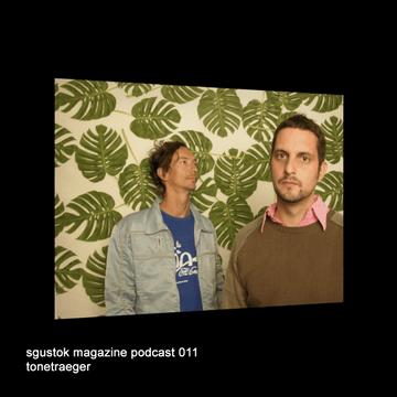 2010-11-28 - Tonetraeger - Sgustok Magazine Podcast 011.png