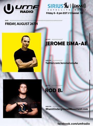 2011-08-26 - Jerome Isma-Ae, Rod B. - UMF Radio 120.jpg