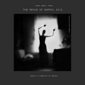 2012-04-01 - Braan - Home Sweet Home - The Revue Of March, 2012 (Promo Mix).jpg