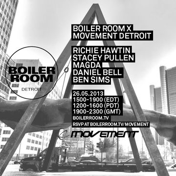 2013-05-26 - Boiler Room x Movement Detroit.jpg