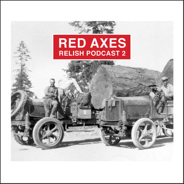 2013-10-16 - Red Axes - Relish Podcast 2.jpg