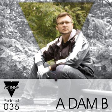 2014-09-21 - A`dam B - WONNEmusik Podcast 036.jpg