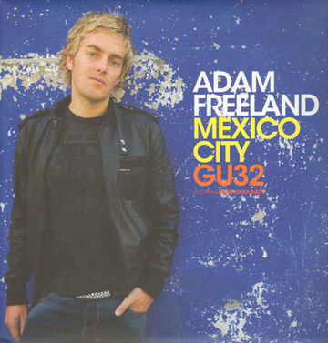 2007-06-04 - Adam Freeland - Global Underground GU32 Mexico City (Promo Mix).jpg