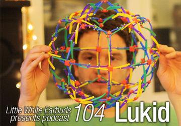 2011-11-14 - Lukid - LWE Podcast 104.jpg