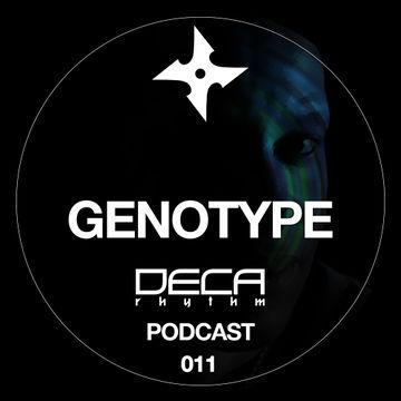 2012-07-12 - Genotype - Deca Rhythm Podcast 11.jpg