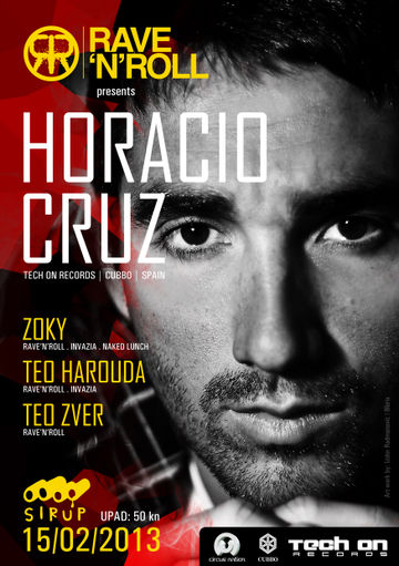 2013-02-15 - Horacio Cruz @ Rave N' Roll Presents Horacio Cruz, Sirup.jpg