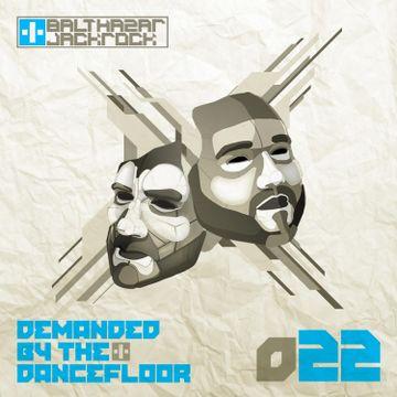 2013-05-09 - Balthazar & JackRock - Demanded By The Dancefloor 022.jpg
