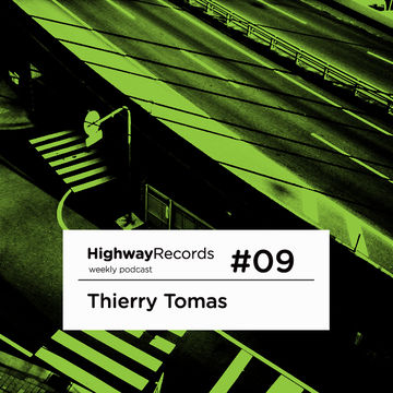 201X - Thierry Tomas - Highway Podcast 09.jpg