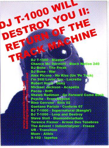 2009-11-16 - DJ T-1000 - Will Destroy You II.jpg