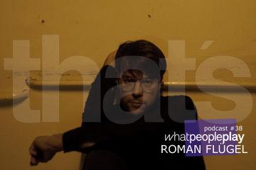 2010-11-30 - Roman Flügel - That's Whatpeopleplay 38.jpg